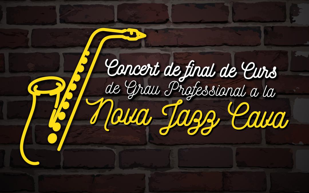 Concert de Final de Curs dels alumnes de Grau Professional a la Jazz Cava